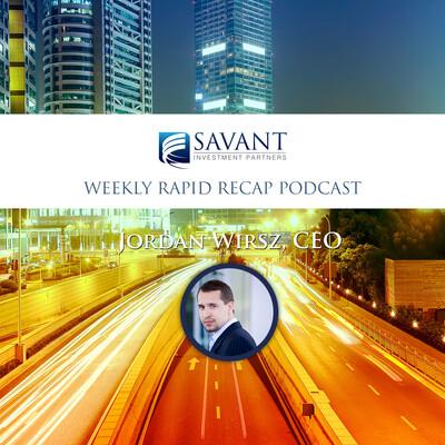 Jordan Wirsz - Savant Report Rapid Recap