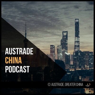 Austrade China Podcast