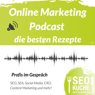 Online Marketing Podcast - die besten Rezepte