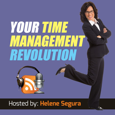 Your Time Management Revolution - productivity tips from The Inefficiency Assassin, Helene Segura