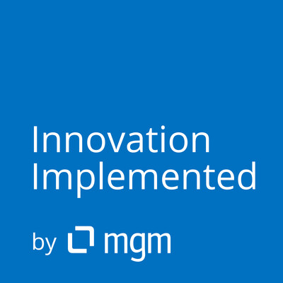 Innovation Implemented by mgm.
