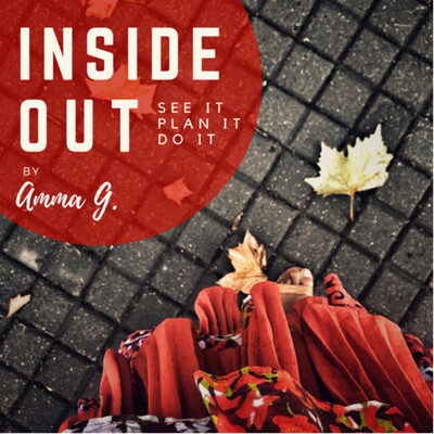 Inside Out by Amma G.