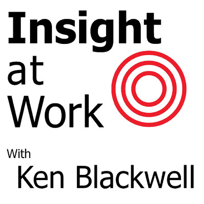 Insight at Work with Ken Blackwell