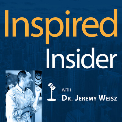 INspired INsider with Dr. Jeremy Weisz