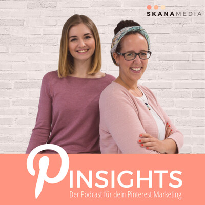 Pinsights - Der Podcast für dein Pinterest Marketing