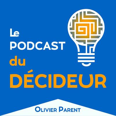 Podcast du Décideur