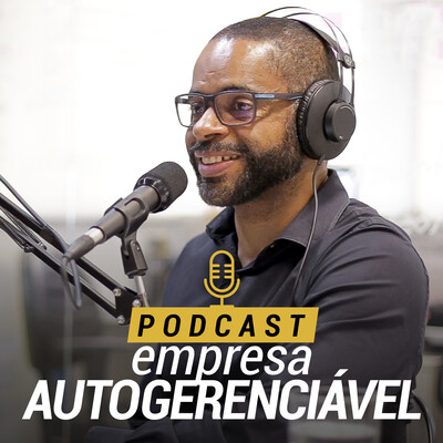 Podcast Empresa Autogerenciável   Marcelo Germano