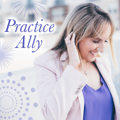 Practice Ally Podcast
