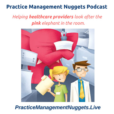 Practice Management Nuggets