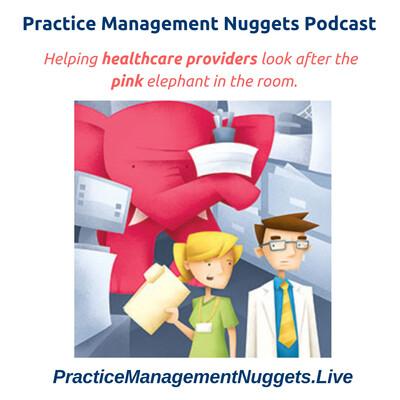 Practice Management Nuggets