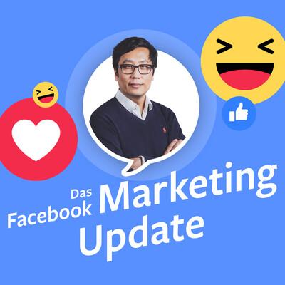 Das Facebook Marketing Update