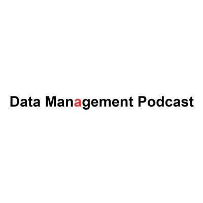 Data Management Podcast