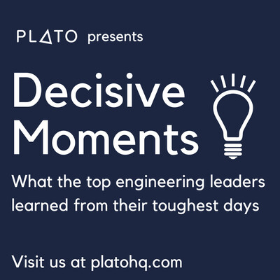 Decisive Moments for Engineering Leaders