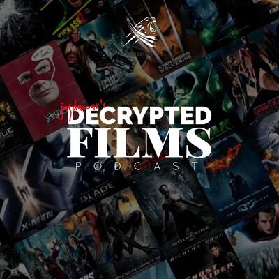Decrypted Films Podcast