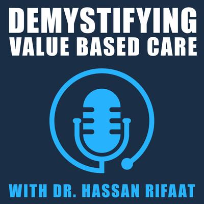 Demystifying Value Based Care