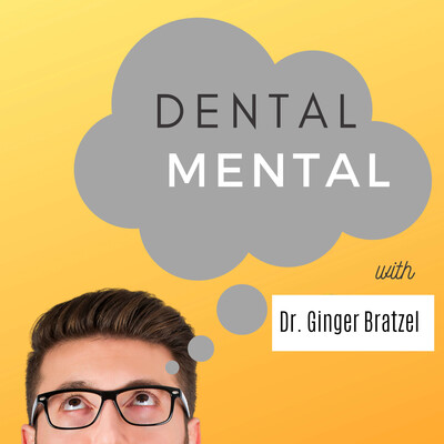 Dental Mental