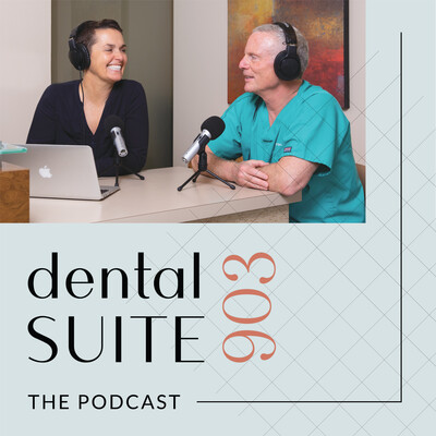 Dental Suite 903-the podcast
