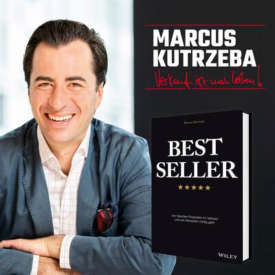 Der Marcus Kutrzeba Podcast (Mr. Verkauf)