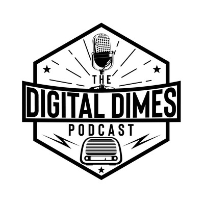 Digital Dimes Podcast