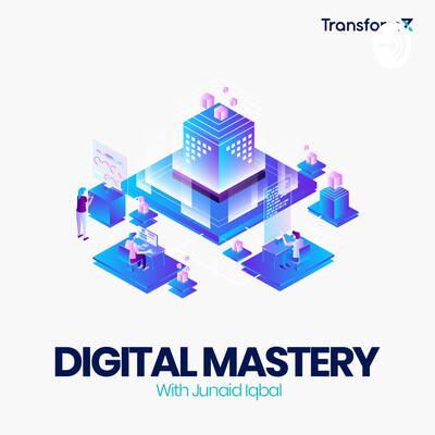 Digital mastery