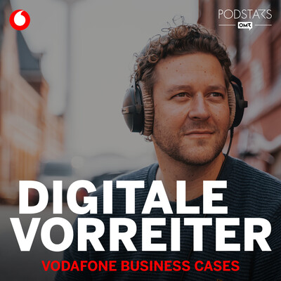 Digitale Vorreiter - Vodafone Business Cases