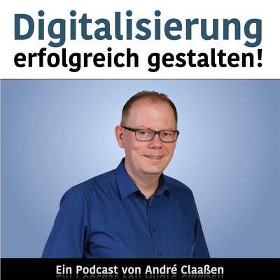Digitalisierung erfolgreich gestalten
