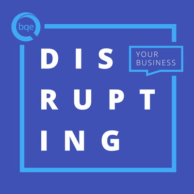 Disrupting Your Business