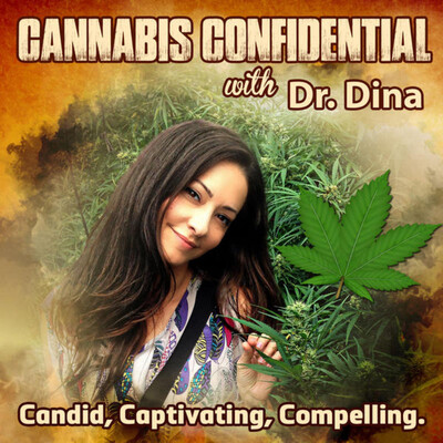 Cannabis Confidential With Dr. Dina