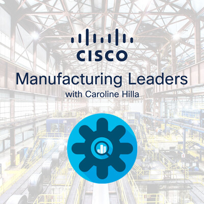 Cisco Manufacturing Leaders