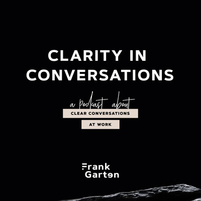 Clarity in Conversations