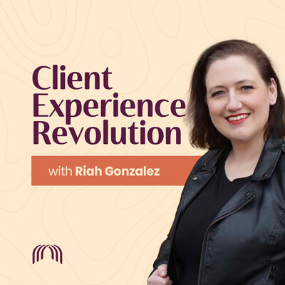 Client Experience Revolution podcast