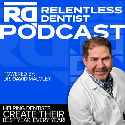 Relentless Dentist