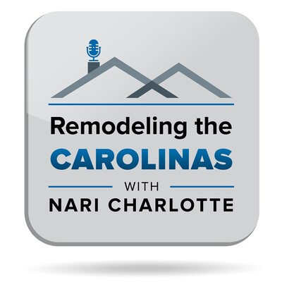 Remodeling the Carolinas Podcast