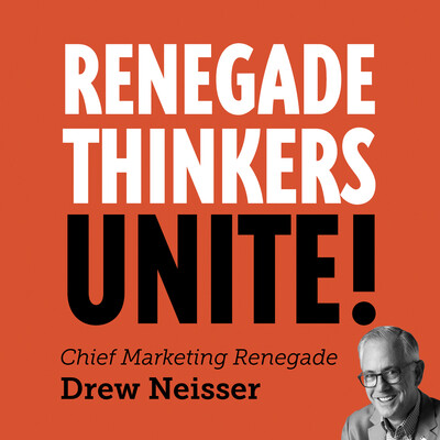 Renegade Thinkers Unite: #2 Podcast for CMOs & B2B Marketers
