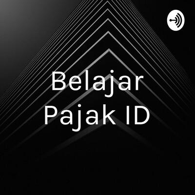 Belajar Pajak Indonesia