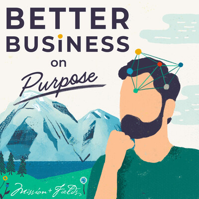 Better Business on Purpose