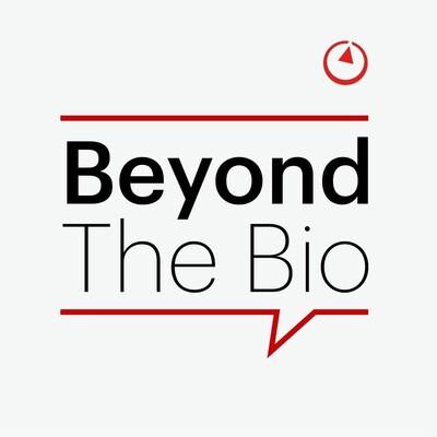 Beyond the Bio