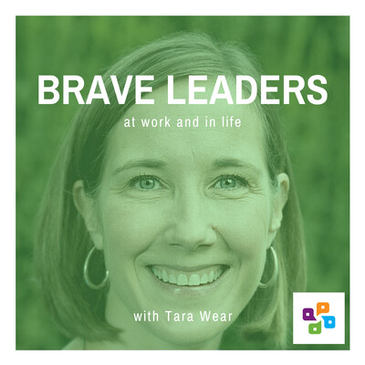 Brave Leaders at work and in life