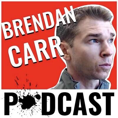 Brendan Carr Podcast