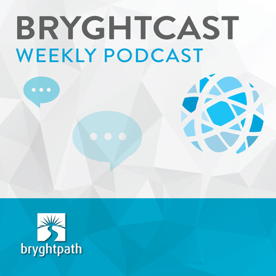 BryghtCast Weekly