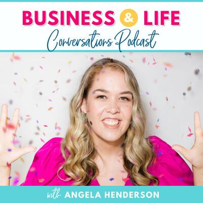 Business & Life Conversations