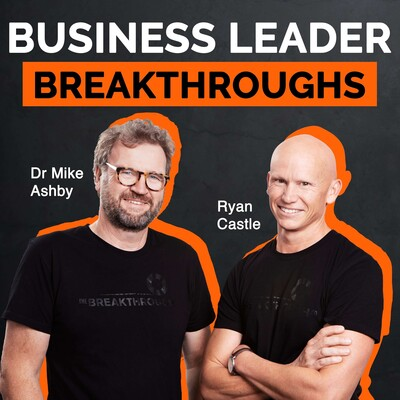 Business Leader Breakthroughs
