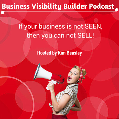 Business Visibility Builder Podcast