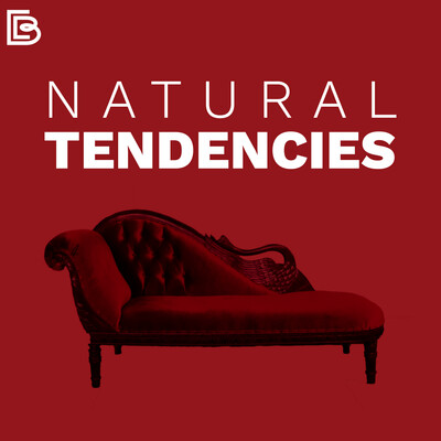 Natural Tendencies