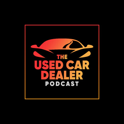 Used Car Dealer Podcast