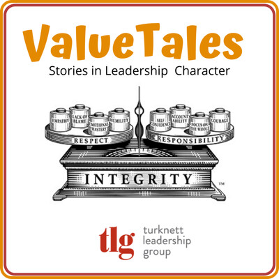 Value Tales: Stories in Leadership Character (Turknett Leadership Group)