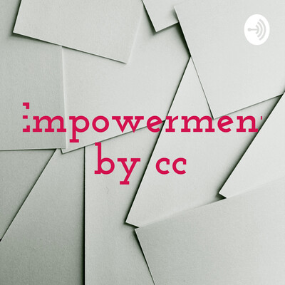 Empowerment by cc