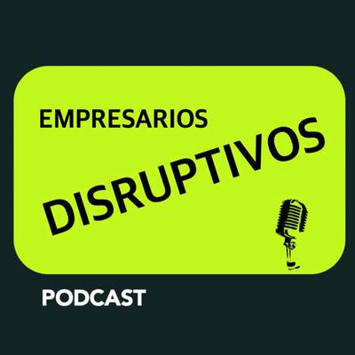 Empresarios Disruptivos