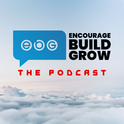 Encourage Build Grow Podcast