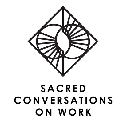 Sacred Conversations on Work
